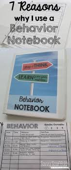 best images about classroom management tricks 7 reasons why this teacher uses a behavior notebook for classroom management and documentation detailed