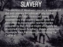 ���The Civil War as a fight against slavery������������������������