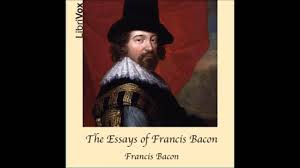 the essays of francis bacon full audio book part  the essays of francis bacon full audio book part 4