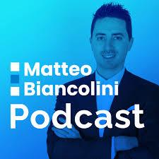 Matteo Biancolini Podcast