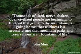 John Muir Quotes About Nature. QuotesGram via Relatably.com