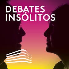 Debates insólitos