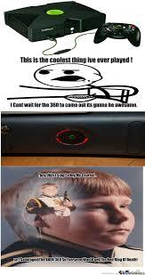 Xbox Meme by dertermanator - Meme Center via Relatably.com