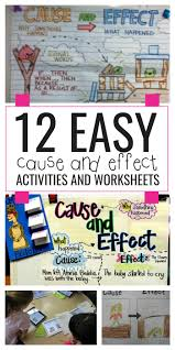 easy cause and effect activities and worksheets teach junkie 12 easy cause and effect activities and worksheets
