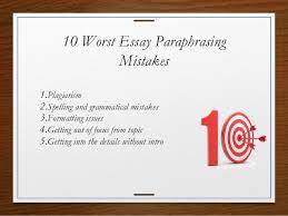 worst essay paraphrasing mistakes   worst essay paraphrasing mistakes