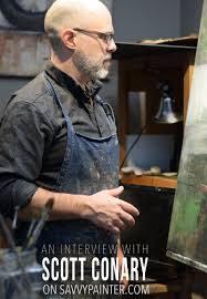 artistic motivation scott conary savvy painter an interview the artist scott conary on savvypainter com