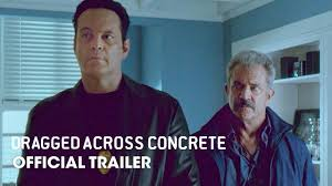 Dragged <b>Across</b> Concrete (<b>2019 Movie</b>) Official Trailer – Mel Gibson ...