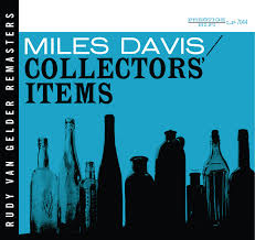 <b>Collectors</b>' Items (RVG Remaster) by <b>Miles Davis</b> on Spotify