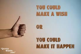 Image result for wishes come true quotes
