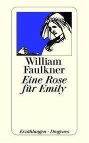fiction essay a rose for emily   essay topicswilliam faulkner a rose for emily essay online homework help schoolworkhelper