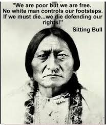 Native American Quotes on Pinterest | Sitting Bull, Native ...