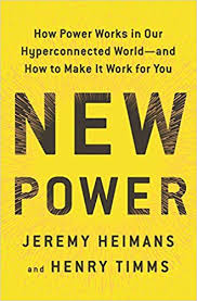 New Power: How Power Works in Our ... - Amazon.com