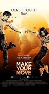 <b>Make Your Move</b> (2013) - IMDb