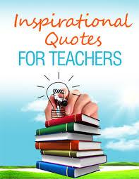 Welcome Back Teacher Quotes. QuotesGram via Relatably.com
