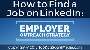 to a job on linkedin employer outreach strategy how to a job on linkedin employer outreach strategy