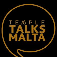 TEMPLE TALKS MALTA