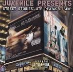 Juvenile Presents: Street Stories