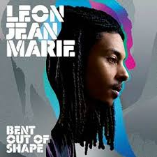 Leon Jean Marie - Bent Out of Shape. (Island Records). POP. This talented Londoner must collect up a helluva lot of artists inside his dreadlocked head to ... - leonjeanmarie