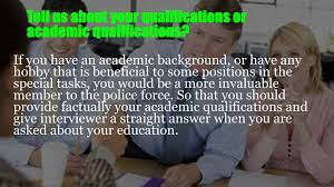 police communications officer interview questions police communications officer interview questions