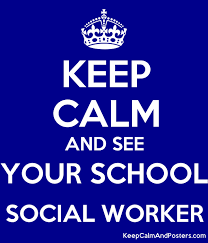 Keep Calm and See Your School Social Worker