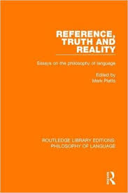 reference  truth and reality  essays on the philosophy of language    reference  truth and reality  essays on the philosophy of language  volume