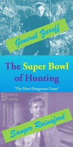 "the super bowl of hunting and ""the most dangerous game"" essay    rainsfordzaroff   x   jpg"