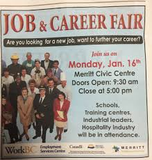 job and career fair business looking for a new job or to enter into an exciting career come check out the career fair 9 30 5 00 at the merritt civic centre