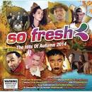 So Fresh: The Hits of Autumn 2014