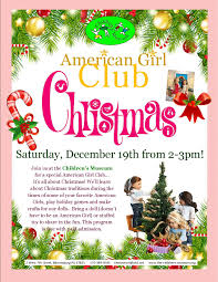 american girl club christmas flyer the children s museum image information