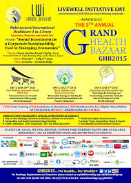 livewell initiative invites you to grand health bazaar 2015 lwi ghb2015 announcement flyer bellafricana digest