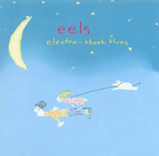 <b>Electro</b>-<b>Shock Blues</b> by <b>Eels</b> (Album, Indie Pop): Reviews, Ratings ...
