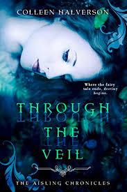Through The Veil (Aisling Chronicles Book 1) eBook ... - Amazon.com