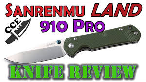 Sanrenmu <b>LAND 910</b> Plus Full Review - A KNIFE TO REMEMBER ...