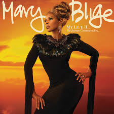 <b>Mary J</b>. <b>Blige</b>: <b>My</b> Life II... The Journey Continues (Act 1) - Music on ...