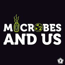 Microbes and Us