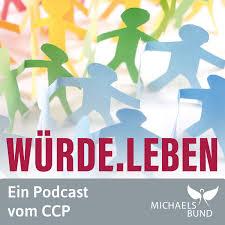 Würde.Leben - Der Podcast vom Kinderschutzzentrum CCP