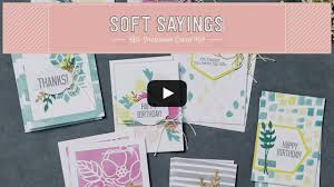 Soft Sayings All-Inclusive Card Kit - YouTube