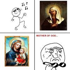 Mother of god meme - Bodybuilding.com Forums via Relatably.com