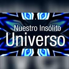 Nuestro Insólito Universo