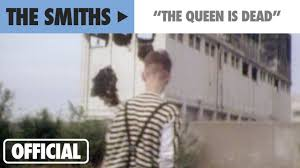 <b>The Smiths</b> - The <b>Queen</b> Is Dead - A Film By Derek Jarman (Official ...