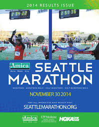 amica insurance seattle marathon results issue by seattle amica insurance seattle marathon 2014 results issue by seattle marathon issuu