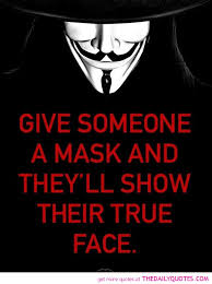 give-someone-a-mask-show-their-true-face-quotes-sayings-pictures ... via Relatably.com