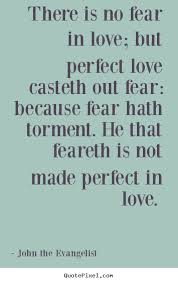 Fear Quotes And Sayings - fear of love quotes and sayings with ... via Relatably.com