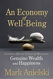 An Economy of Well-Being: <b>Common</b>-sense tools for building ...