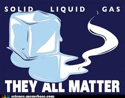 Science memes - Solid,liquid,gas…… via Relatably.com