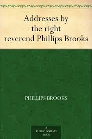 Addresses by the right reverend Phillips Brooks ... - Amazon.com