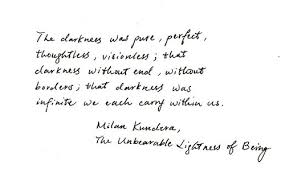 "The Unbearable Lightness of Being"" Milan Kundera ... via Relatably.com"