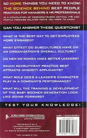 more things you need to know the science behind best people 50 more things you need to know the science behind best people practices for managers hr professionals volume two ph d robert w eichinger