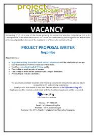 project proposal writer job vacancy in sri lanka requirements magazine writing journalist book authors experience will be a definite advantage excellent oral and written communication skills