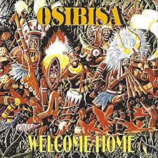 <b>OSIBISA</b> - <b>Welcome Home</b> - Amazon.com Music